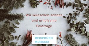 Schöne Feiertage Reisebüro Morassi